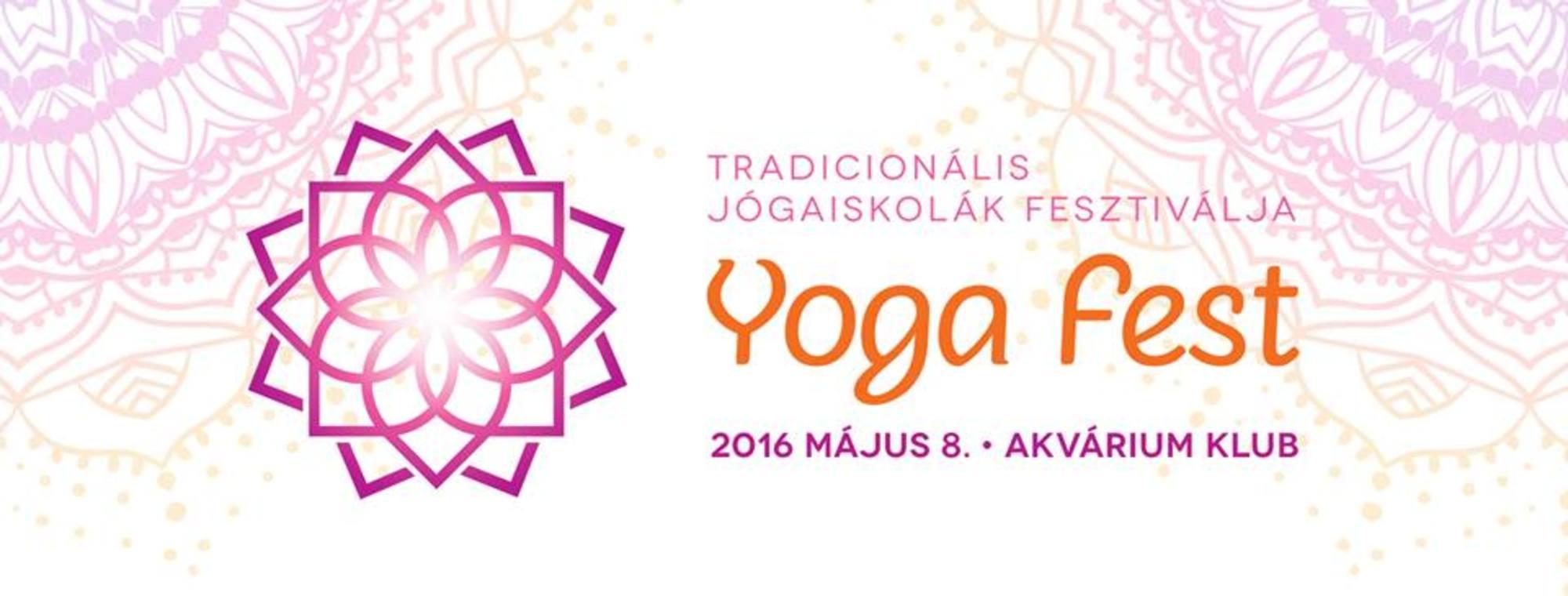 Yoga Fest – Tradicionális Jógaiskolák Fesztiválja